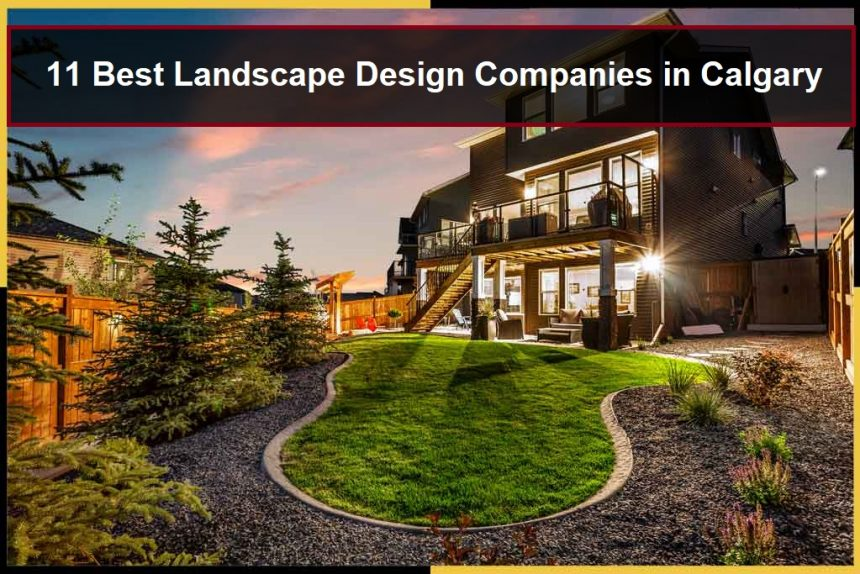 Landscape Design From One of The Best Landscape Design Companies in Calgary