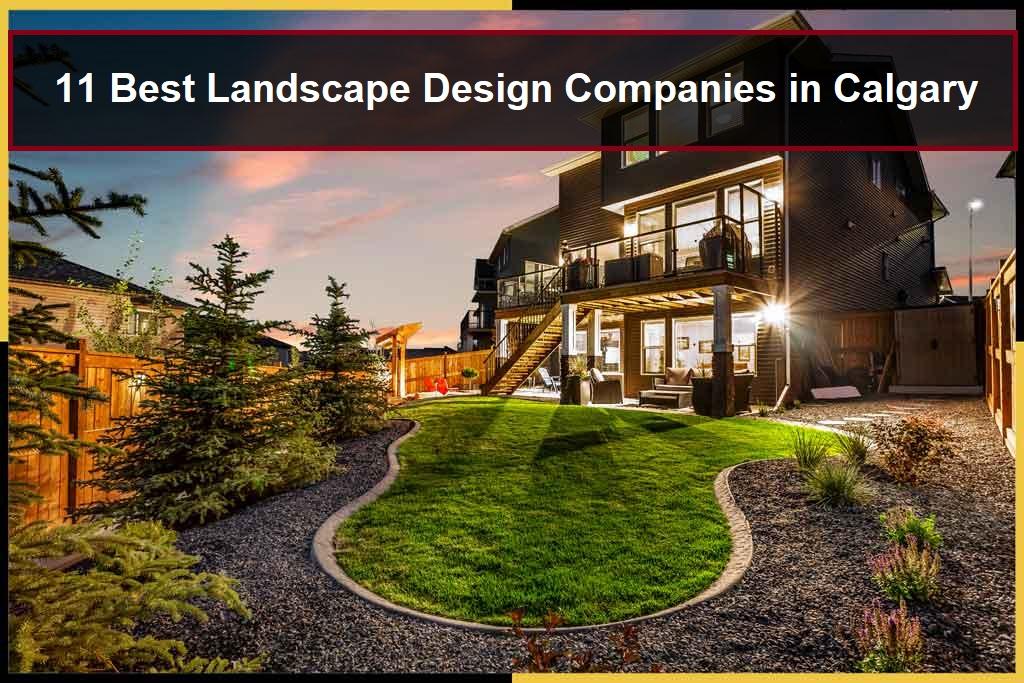 Image of: 11 Best Landscape Design Companies In Calgary Alberta Canada